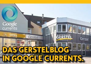 Das Gerstelblog in Google Currents